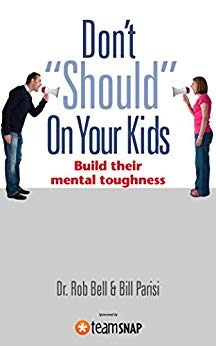 """Don't """"Should"""" on Your Kids"""