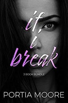 If I Break (Boxed Set, Books 1-3)