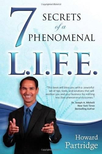 7 Secrets to a Phenomenal L.I.F.E.