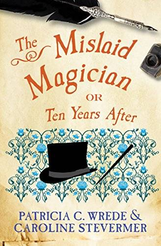 The Mislaid Magician – Or Ten Years After