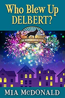 Who Blew Up Delbert?