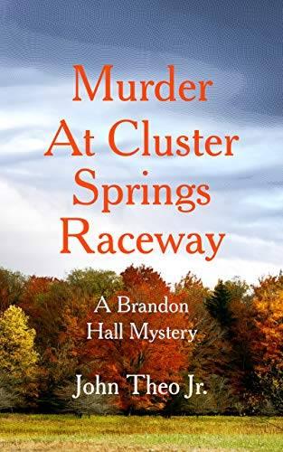 Murder at Cluster Springs Raceway