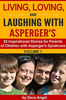 Living, Loving and Laughing With Asperger's