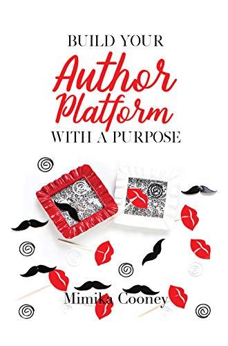 Build your Author Platform with a Purpose