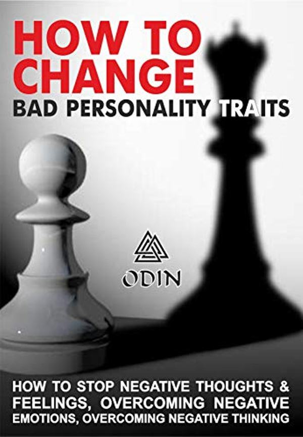 How To Change Bad Personality Traits