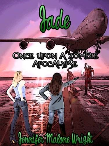 Once Upon A Zombie Apocalypse – Jade