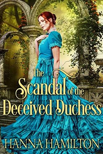 The Scandal of the Deceived Duchess