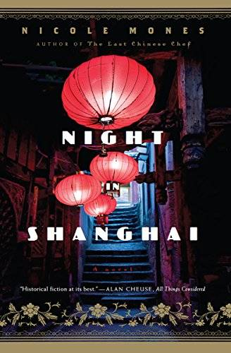 Night in Shanghai: A Novel