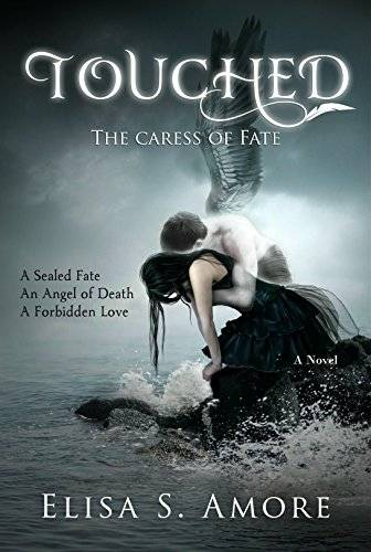 Touched – The Caress of Fate: A Young Adult Gothic Romance