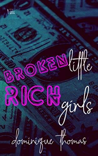 Broken Little Rich Girls