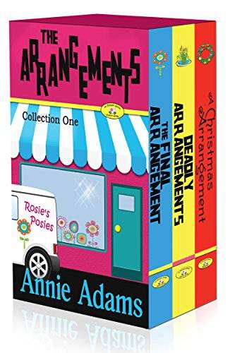 The Arrangements- A Cozy Mystery Box Set: The Flower Shop Mystery Series
