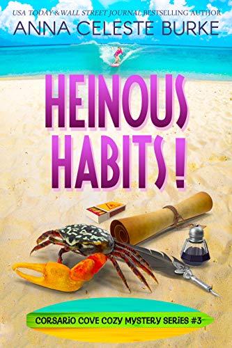 Heinous Habits!