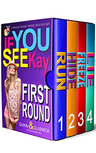 If You See Kay: First Round (Boxed Set, Books 1-4)