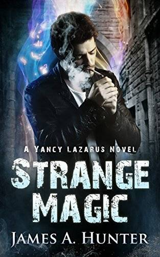 Strange Magic: A Yancy Lazarus Novel