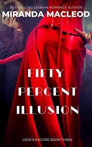 Fifty Percent Illusion