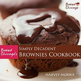 Simply Decadent Brownies Cookbook