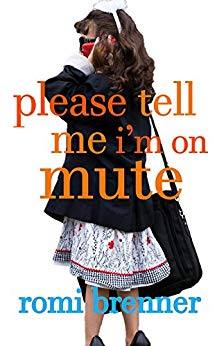 Please Tell Me I'm on Mute