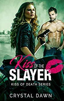 Kiss of the Slayer