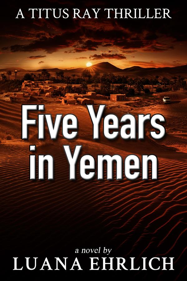 Five Years in Yemen