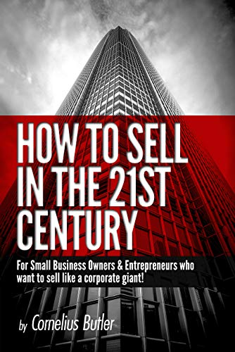 How to Sell in the 21st Century
