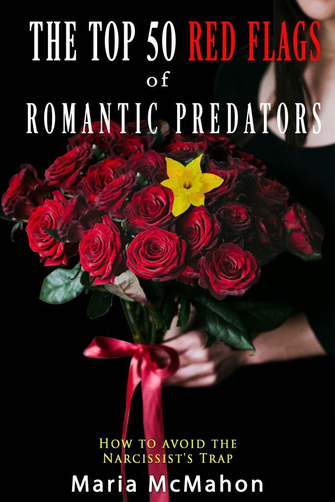 The Top 50 Red Flags of Romantic Predators