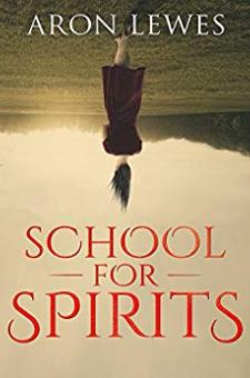 School for Spirits