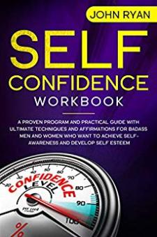 Self Confidence Workbook