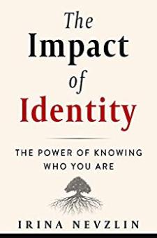 The Impact of Identity