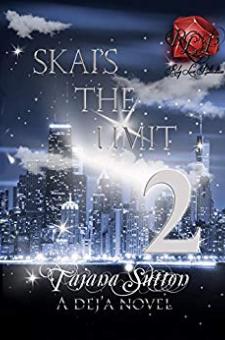 Skai's the Limit 2