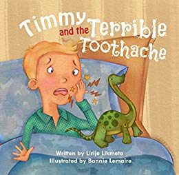 Timmy and the Terrible Toothache