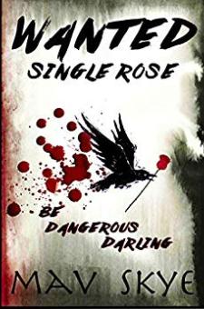 Wanted: Single Rose