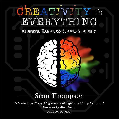Creativity is Everything