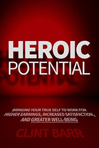 Heroic Potential