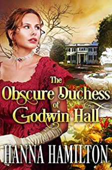 The Obscure Duchess of Godwin Hall