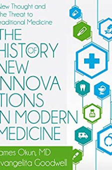 The History of New Innovations in Modern Medicine