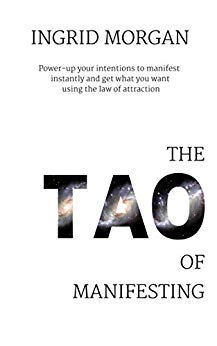 The Tao of Manifesting