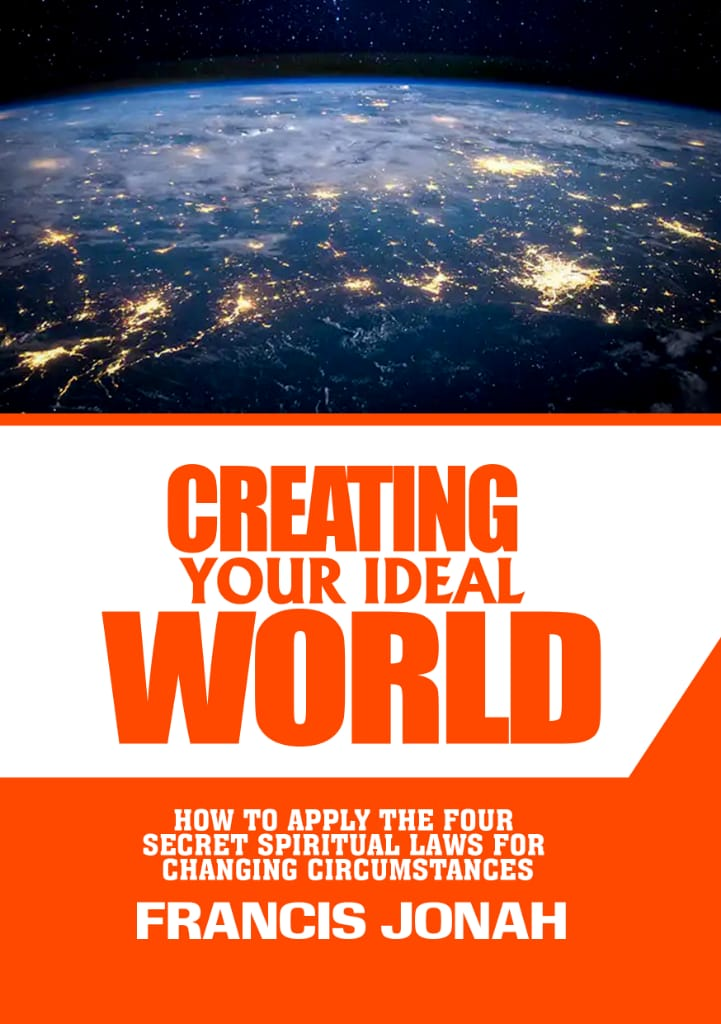 Creating Your Ideal World
