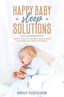 Happy Baby Sleep Solutions