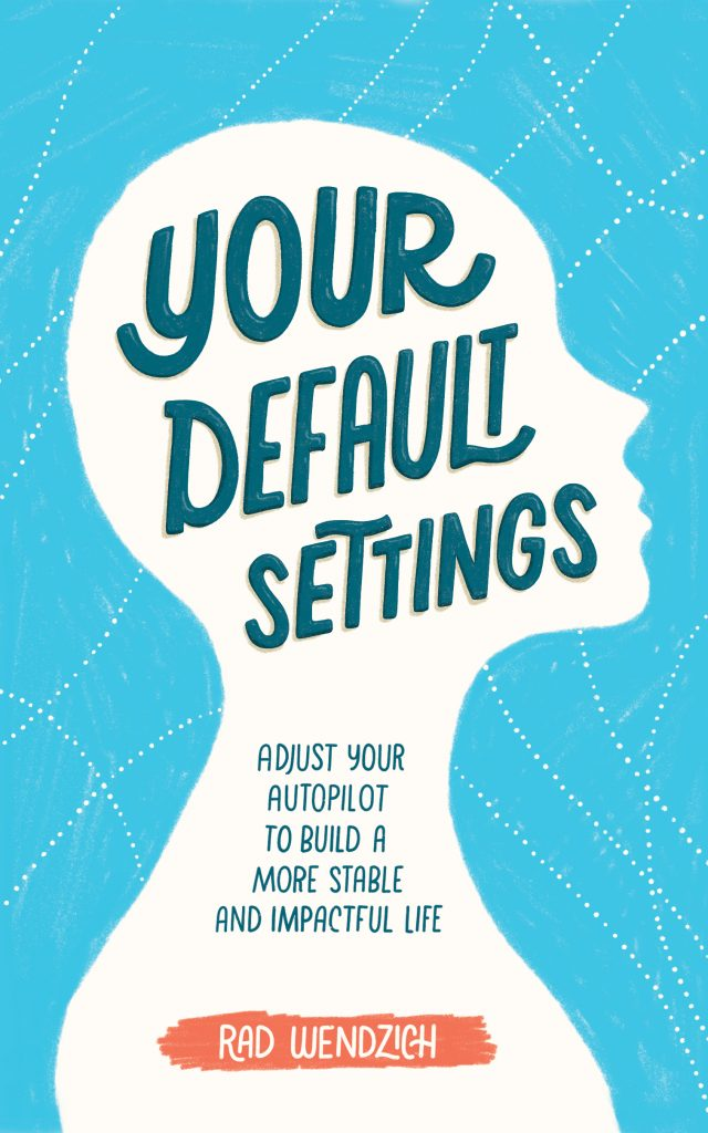 Your Default Settings