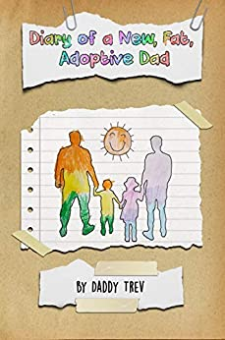 Diary of a New, Fat, Adoptive Dad