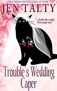Trouble's Wedding Caper