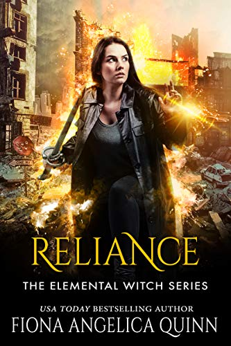 Reliance: The Elemental Witch Series