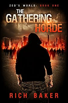 Zed's World: The Gathering Horde
