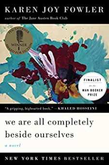 We Are All Completely Beside Ourselves: A Novel (Pen/faulkner Award – Fiction)