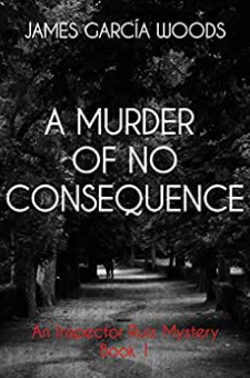 A Murder of No Consequence