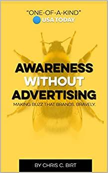 Awareness Without Advertising