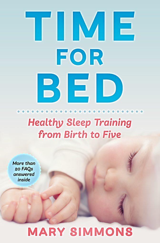 Time For Bed: Healthy Sleep Training from Birth to Five