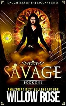 Savage (Daughters of the Jaguar, Book 1)