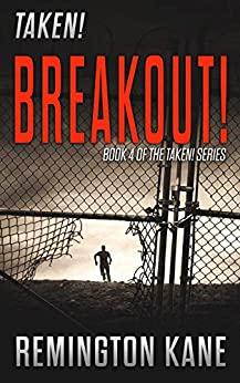Taken! Breakout!