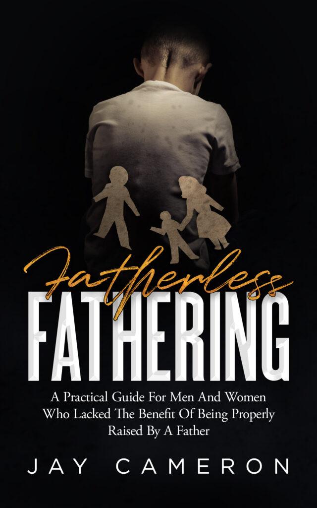Fatherless Fathering